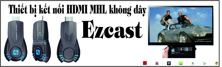HDMI không dây chính hãng EzCast