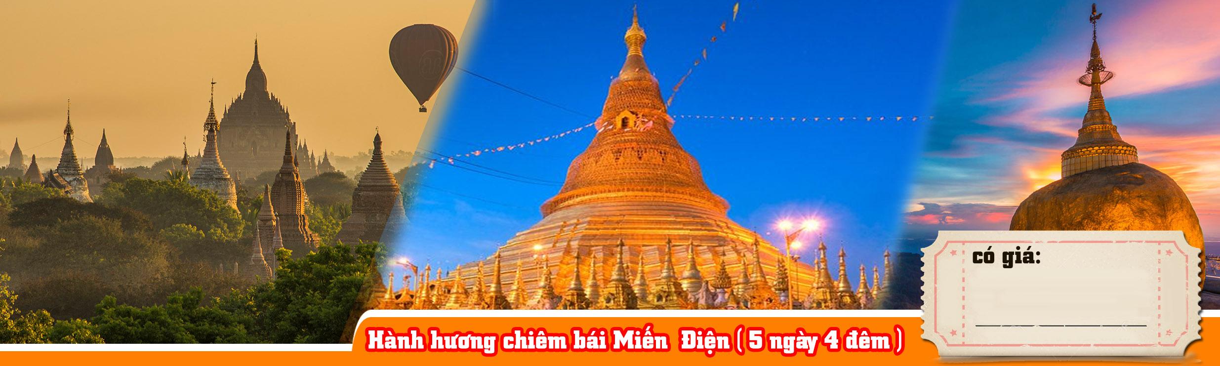 Tour hành hương chiêm bái Miến Điện