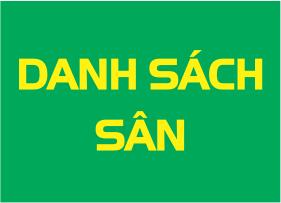 Danh sach san bong